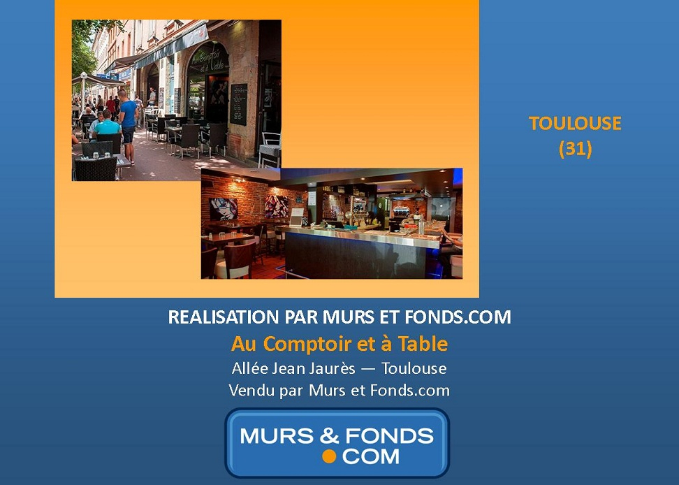FONDS DE COMMERCE DE BAR ET RESTAURATION VENDU A TOULOUSE